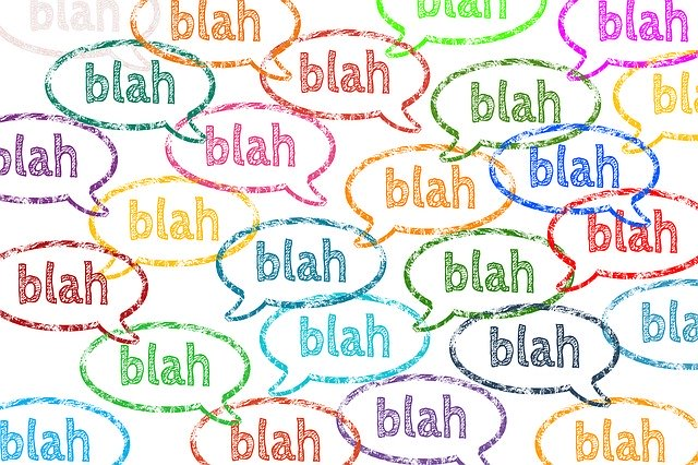 blah blah blah - yada yada speech bubbles